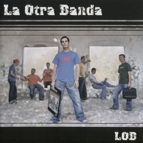 2005-LA OTRA BANDA- LOB