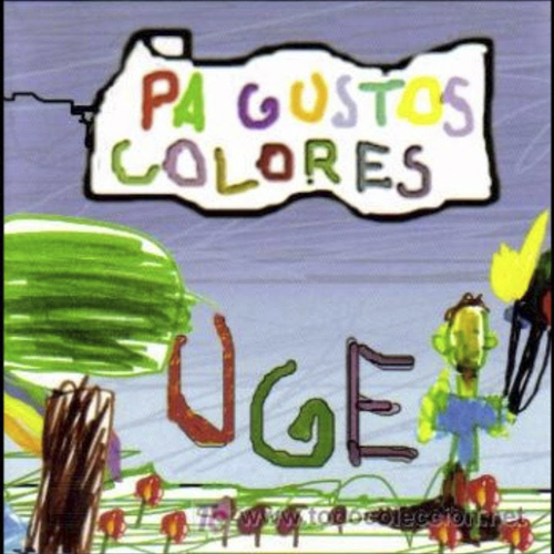 2005-UGE- Pa gustos colores