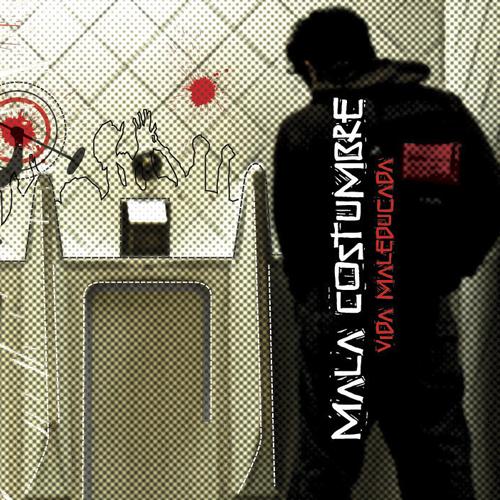 2008-MALA COSTUMBRE- Vida maleducada