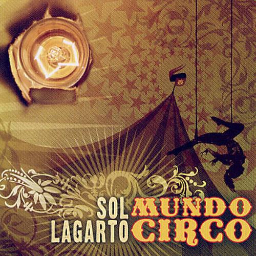 2008-SOL LAGARTO– Mundo Circo