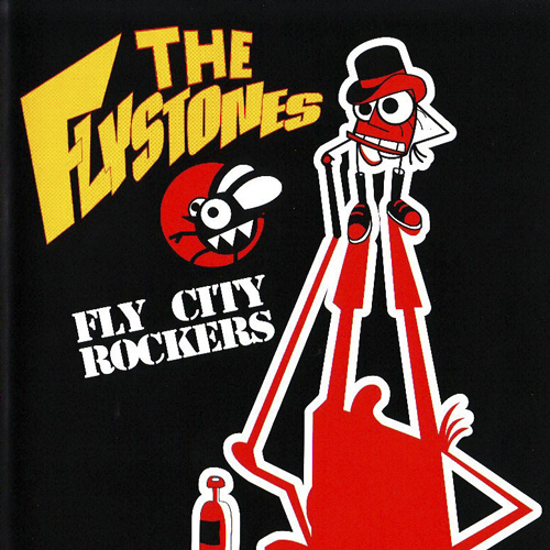2008-THE FLYSTONES– Fly city rockers