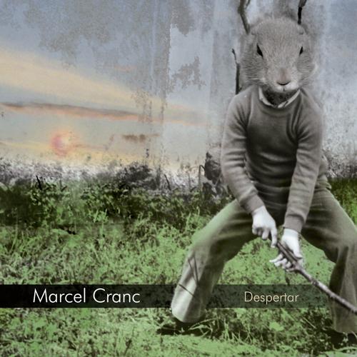2013-MARCEL CRANC-Despertar