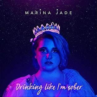Marina Jade - Drinking Like Im Sober