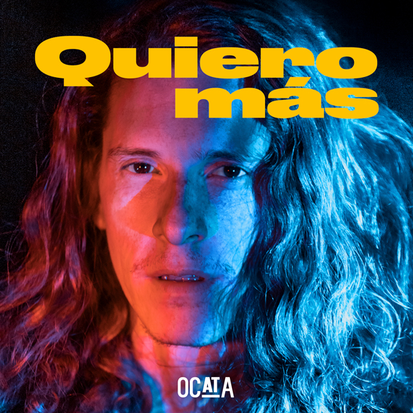 OCATA - Quiero Más