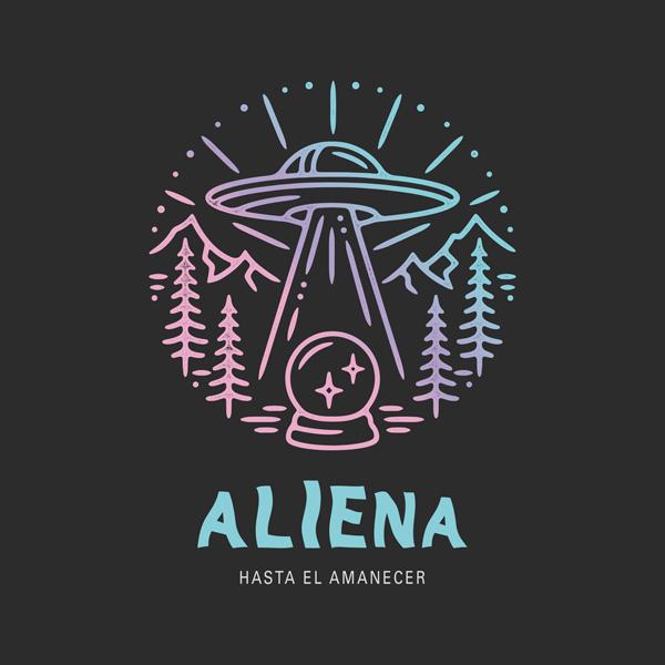 ALIENA - HASTA EL AMANECER
