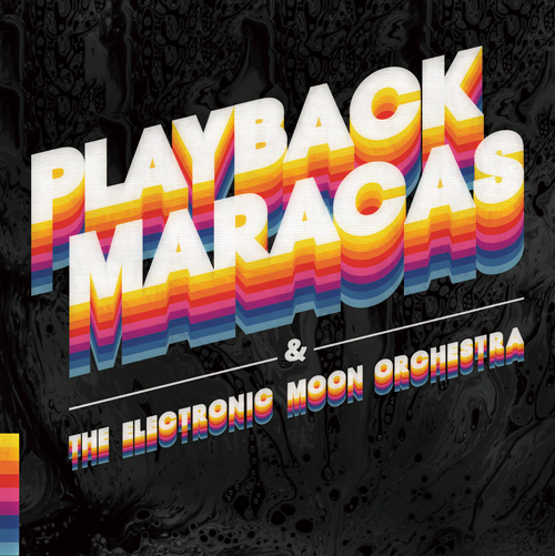 Plaback Maracas - The Electronic Moon Orchestra