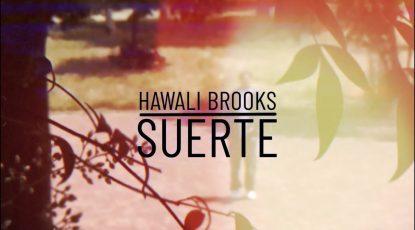 Hawali Brooks - SUERTE