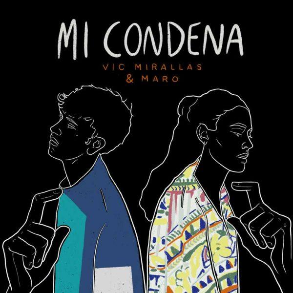 Vic Mirallas - Mi Condena